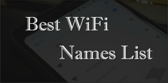 Best Wifi Names 2019