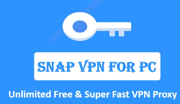 Download Snap VPN for PC Windows and Mac