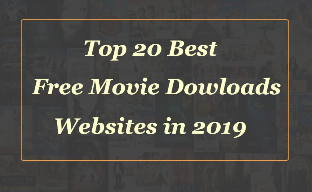 Free Movie Download Websites For 2019