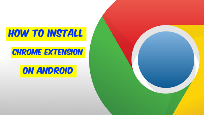 Install Chrome Extension on Android