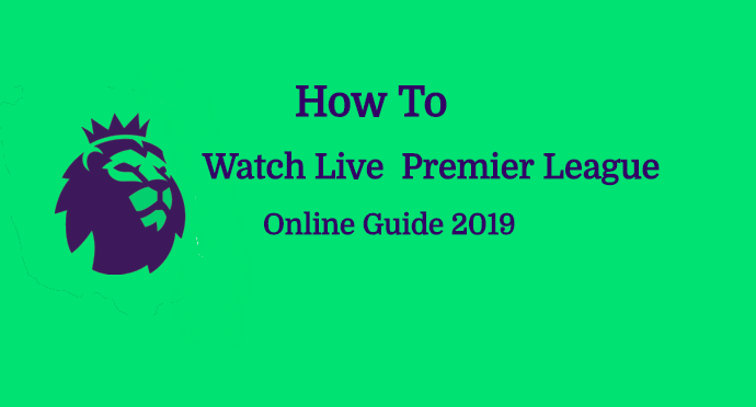 Watch English Premier League Live