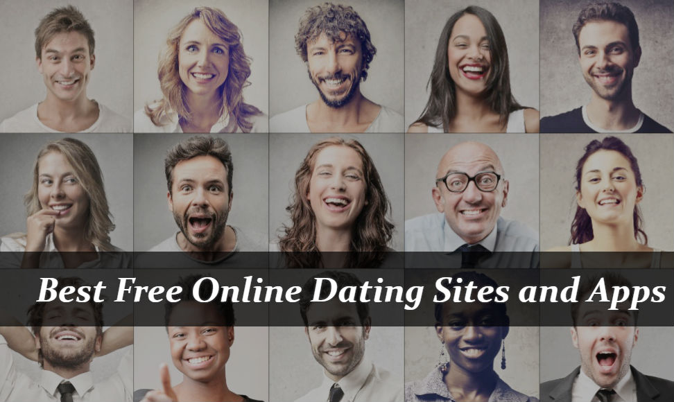 Best Free Online Dating Sites and Apps for Singles